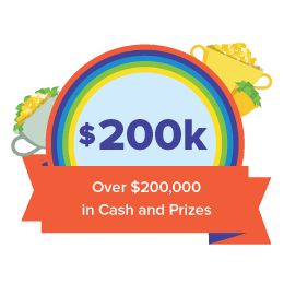 We Awarded Over $200,000 in Cash and Prizes